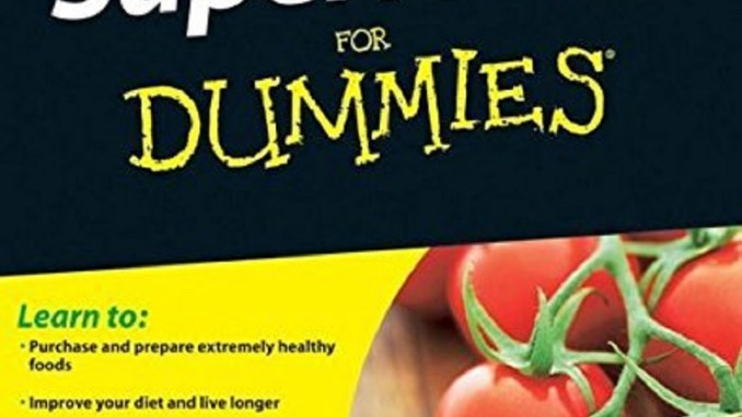 Superfoods For Dummies | RecipesNow!