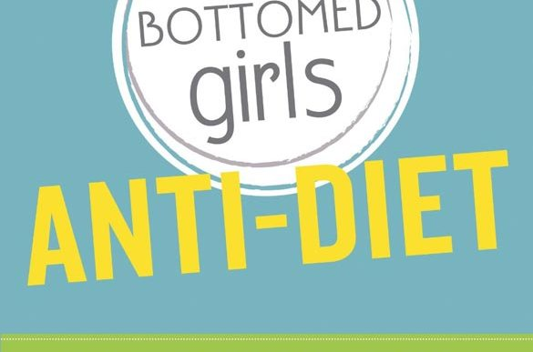 fit-bottomed-girls-anti-diet-review