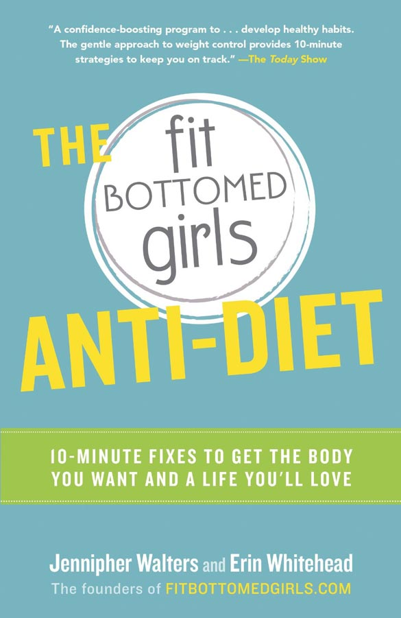 Fit Bottomed Girls Anti Diet