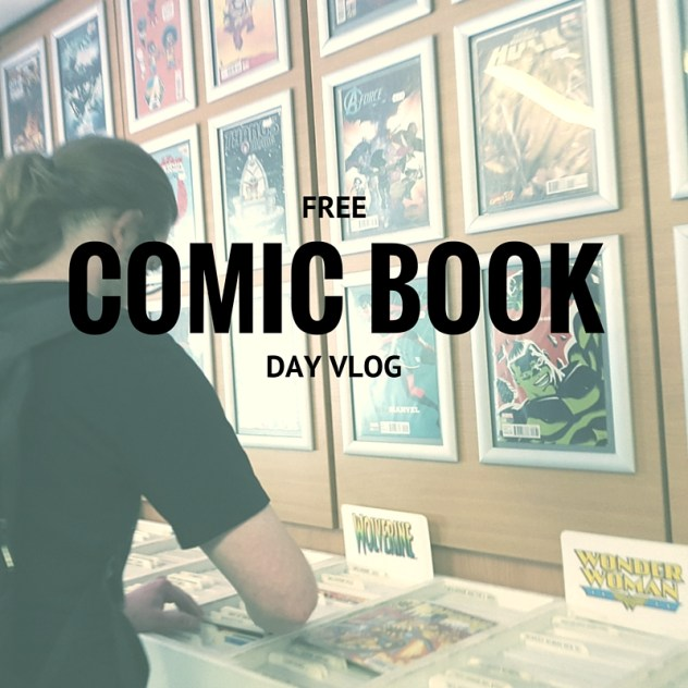 Free Comic Book Day Vlog