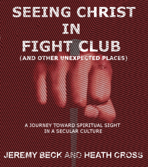 Seeing Christ in Fight Club