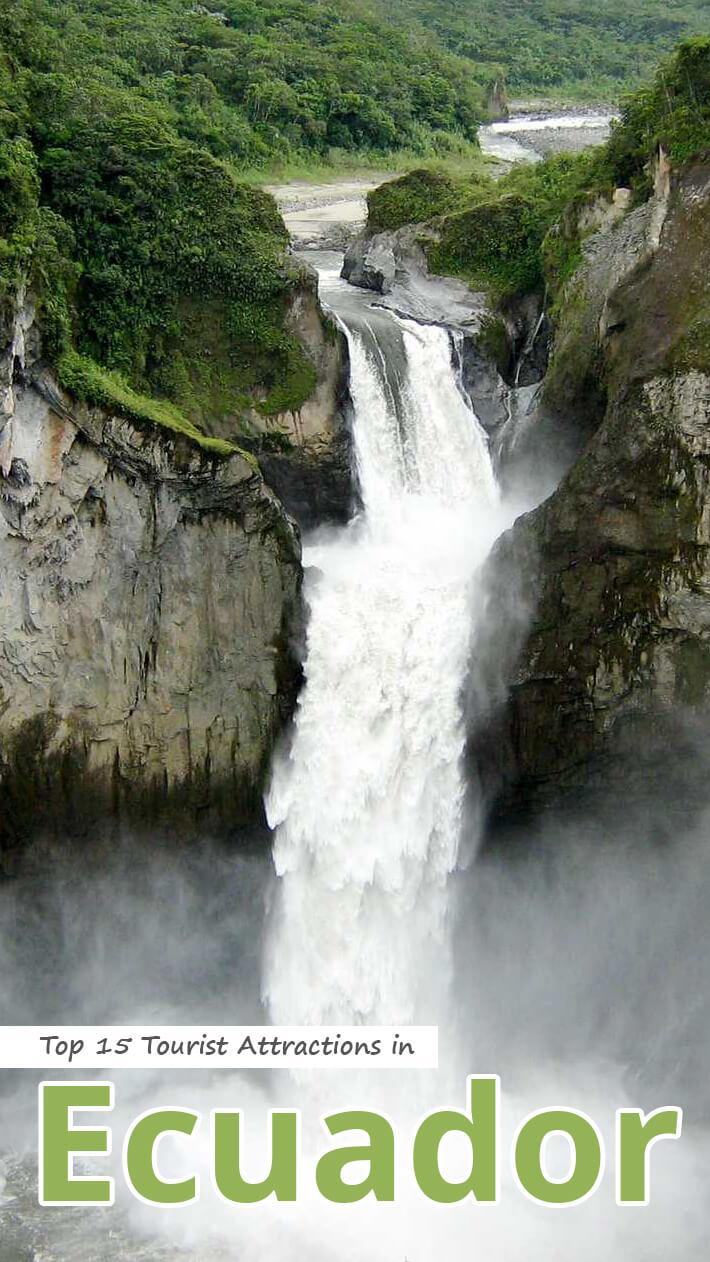 Top 15 Tourist Attractions in Ecuador