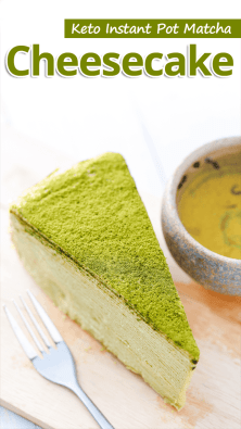 Keto Instant Pot Matcha Cheesecake