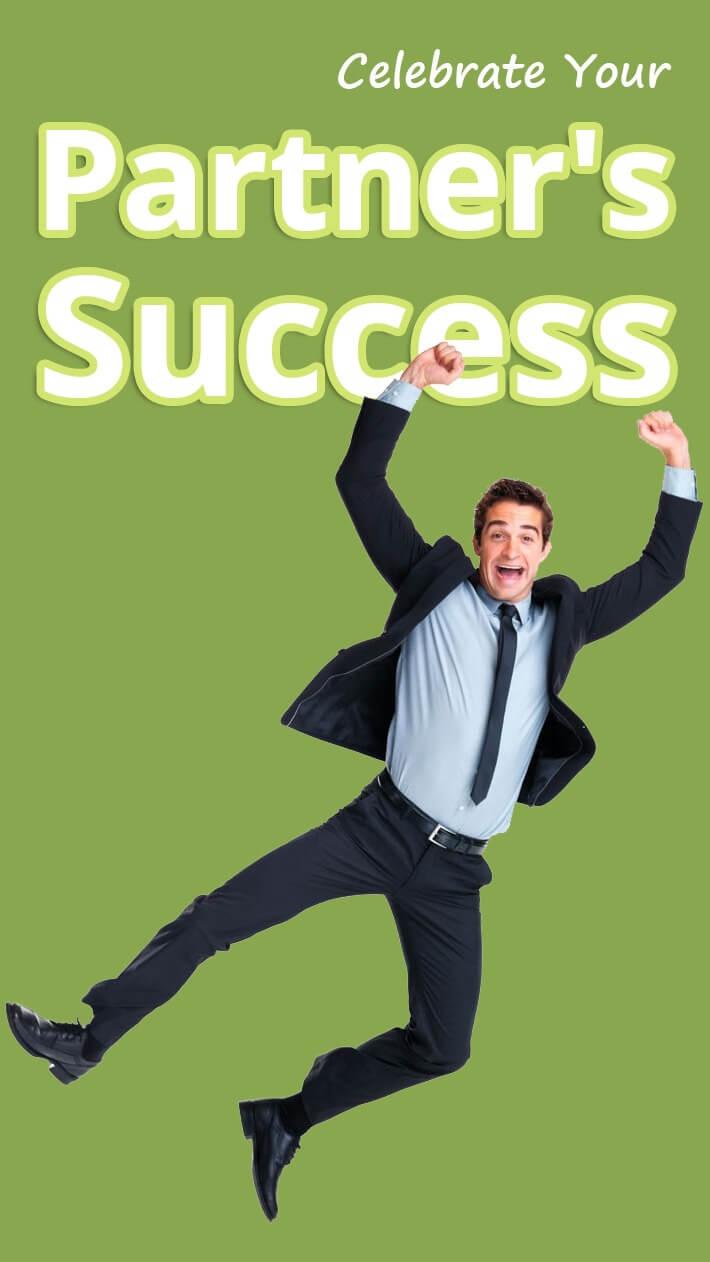 Celebrate Your Partner's Success