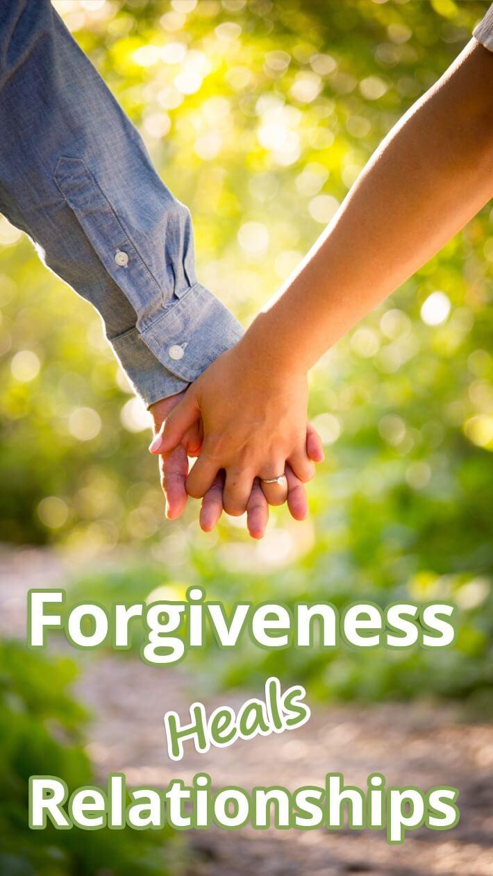 Forgiveness Heals Relationships