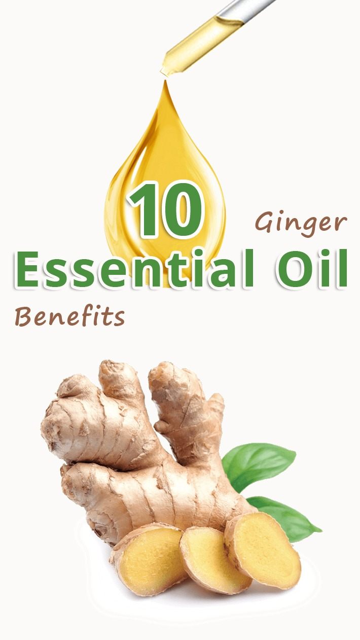 10 Ginger Essential Oil Benefits