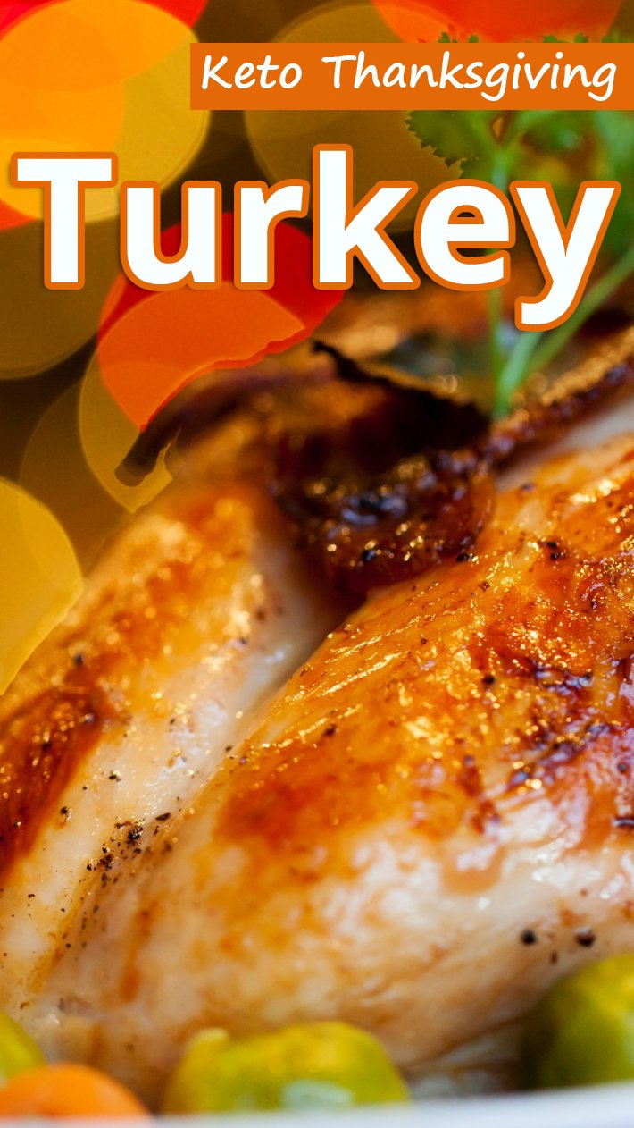Keto Thanksgiving Turkey