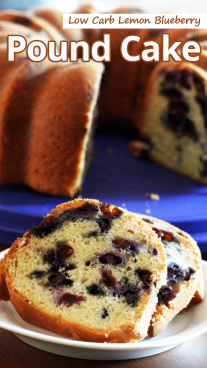 Low Carb Lemon Blueberry Pound Cake