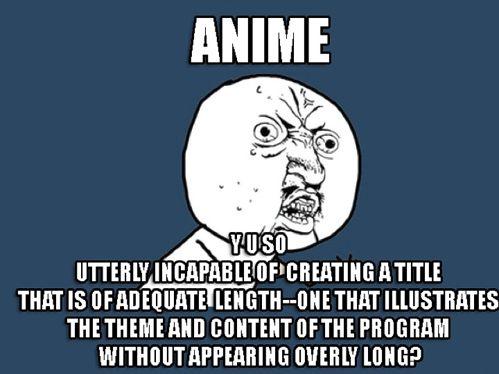 anime with the longest title