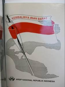 Cover of Kembalinya Irian Barat [West Irian's Return] (Jakarta: Arsip Nasional Republik Indonesia, 2002).