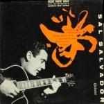 サル・サルヴァドール・クインテット Sal Salvador Quintet / Quartet