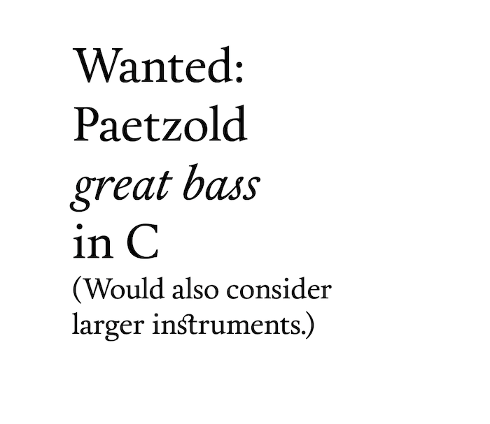 Wanted - Paetzold great bass in C
