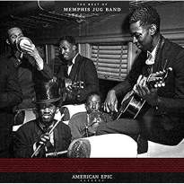American Epic: Best Of The Memphis Jug Band