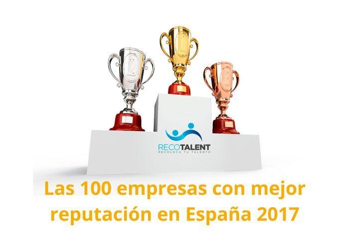las-100-empresas-con-mejor-reputación-en-espana-2017
