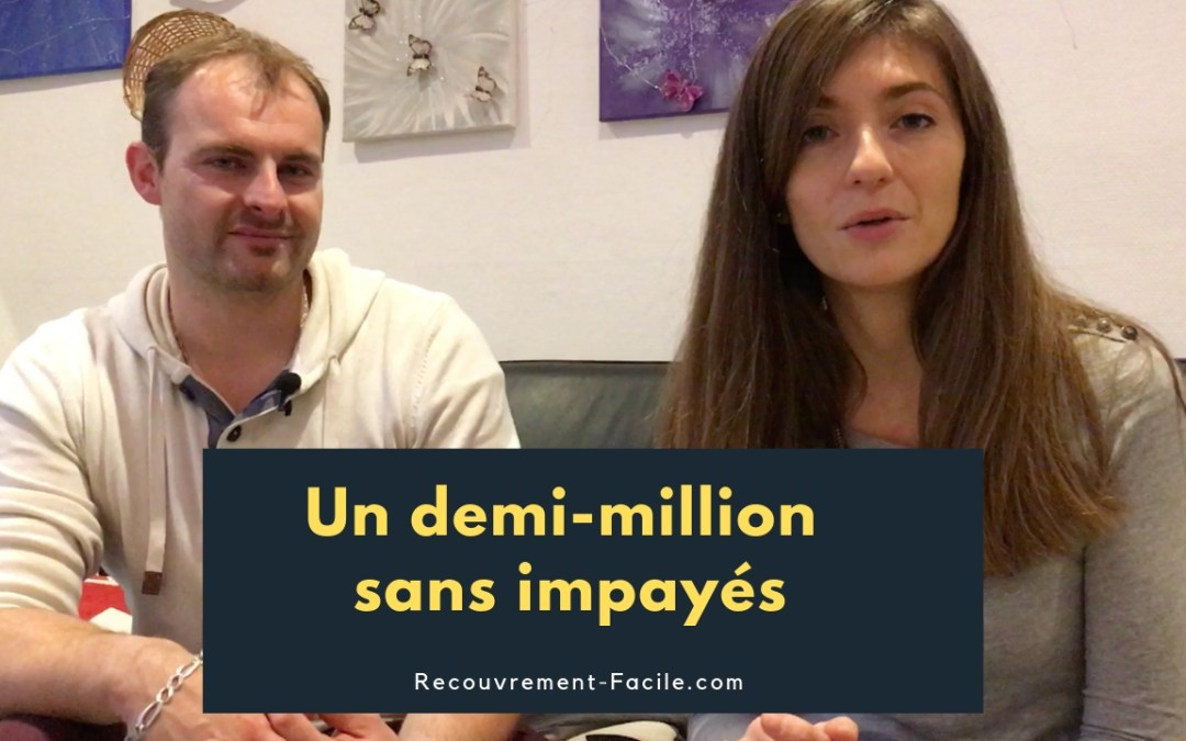 Aurélien, un demi-million sans impayés