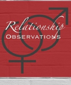 Relationship Observations by Robert M. Levasseur