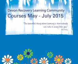 Summer 2015 prospectus – Devon Recovery Learning Community
