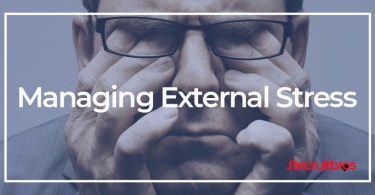 Managing External stress