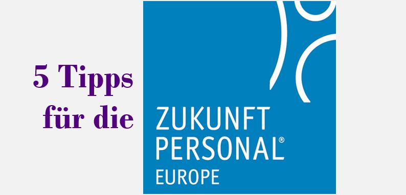 5 Tipps für die Zukunft Personal Europe 2018