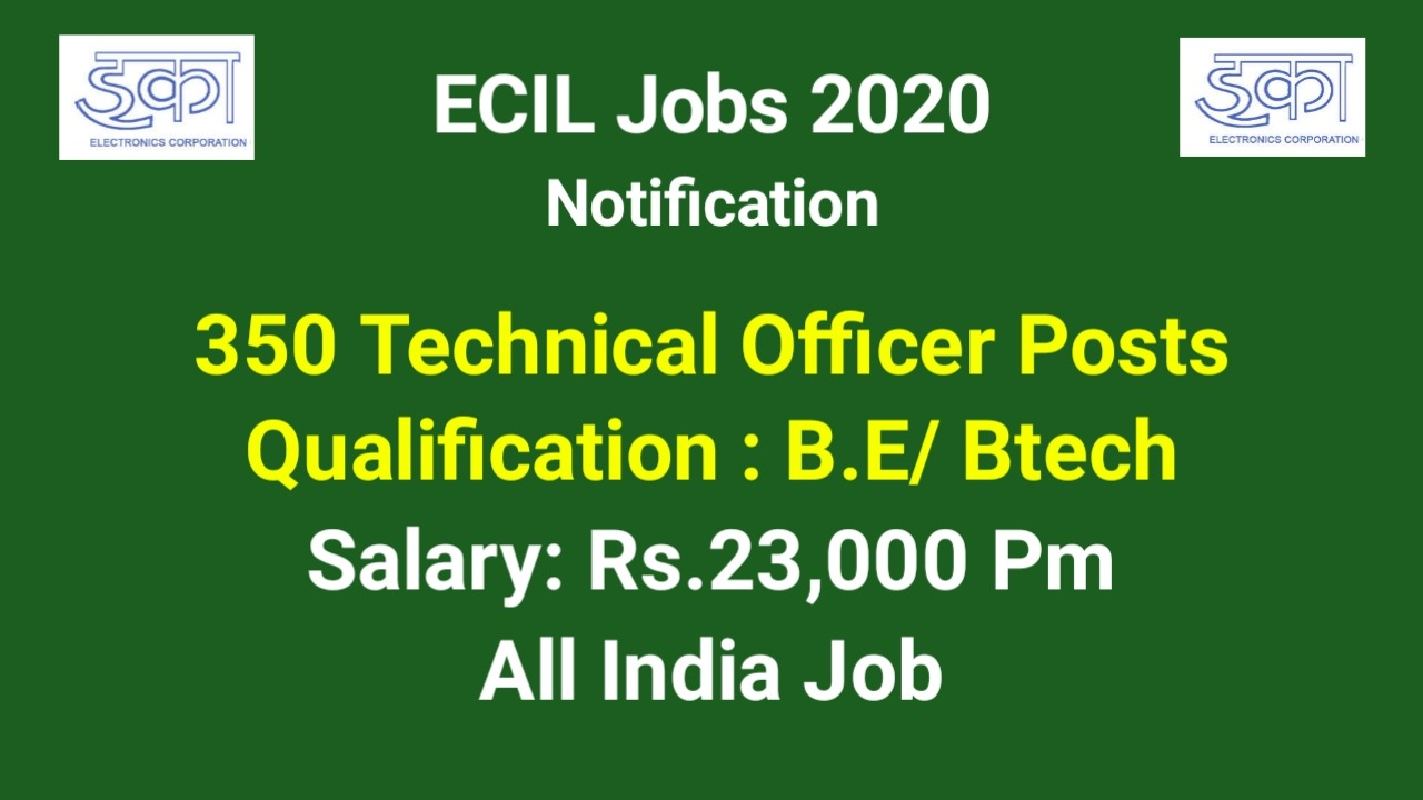 ECIL Technical Officer Jobs 2020