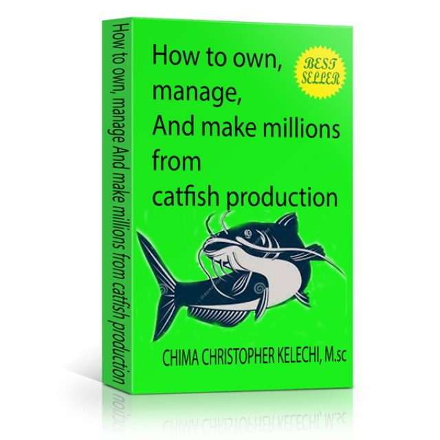 Catfish Production, Farming, Marketing, Business Plans and Feasibility Report