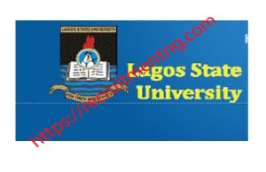 Lagos State University School Fees Information for 2018/2019 season