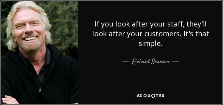 "Staff shortage - Image of Richard Branson with quote: ""If you look after your staff, they'll look after your customers. It's that simple."""