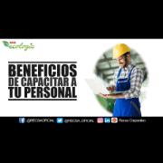 BENEFICIOS DE CAPACITAR A TU PERSONAL