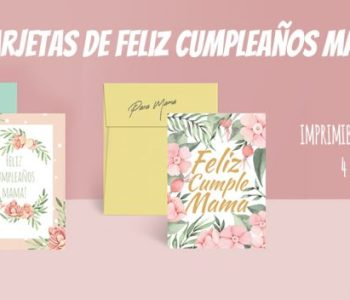 tarjetas de cumpleaños mama imprimibleS