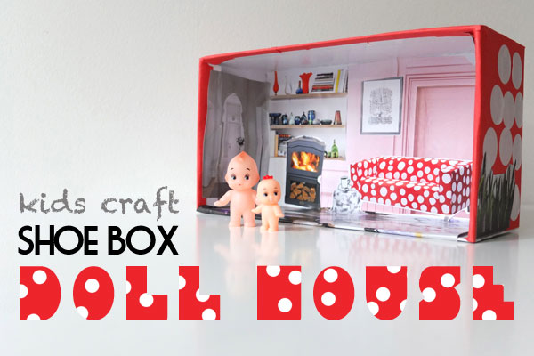 Shoe Box Dollhouse Craft For Kids: How To Make A Recycled Shoe Box Doll House