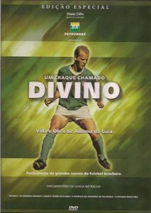 """Capa do filme """"Um craque chamado Divino"""""""
