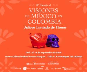 Festival Visiones de México en Colombia