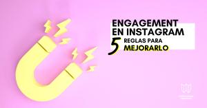 engagement Instagram mejorarlo