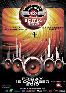"""""""Partydul Kiss FM"""" ed 152 @ Club AFTER 8 