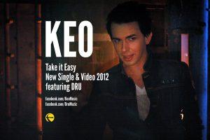 Piesa noua de la KEO – Take it easy ( cu Dru)
