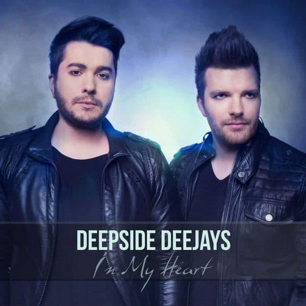 Deepside Deejays In My Heart