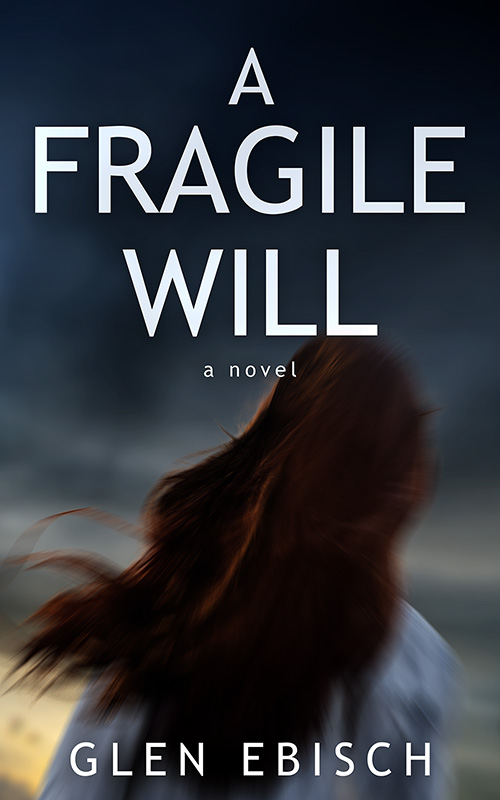 A Fragile Will - Red Adept Publishing