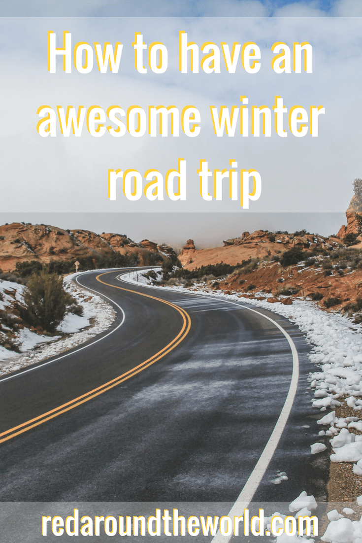 How to have an awesome winter road trip