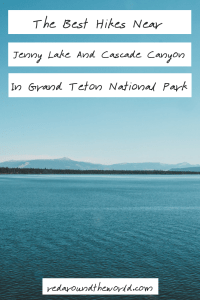 Some of the best hikes in Grand Teton National Park are in the Jenny Lake and Cascade Canyon area. Hike around from String Lake to Jenny Lake and Hidden Falls.