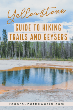 This is the Ultimate Guide to Yellowstone hiking trails. You will find the best things to do in Yellowstone on vacation. Yellowstone national park   Yellowstone national park vacation   Yellowstone national park photography   Yellowstone national park itinerary   Yellowstone hikes   Yellowstone itinerary   Wyoming things to do   wyoming vacation