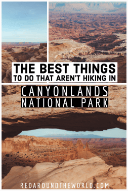 These are the best things to do in Canyonlands National Park that aren't hiking. These ideas are perfect for a southern utah road trip. Utah national parks | Utah road trip | hiking in Utah | best things to do in Utah | Utah hikes | Utah road trip itinerary | national parks in Utah | canyonalnds nationnal park | Canyonlands in Utah | Hikes in Canyonlands