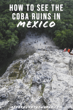 Rent a car in Cancun to explore the Coba Ruins in the Yucatan Peninsula of Mexico. This is the perfect day trip from Cancun and can easily be done on your own. Mexico vacation | Mexico things to do | backpacking Mexico | Mexico on a budget | coba ruins mexico | ruins in Mexico | coba day trip | Mexico ruins