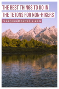 The Tetons are one of the best national parks to visit in summer and there are tons of things to do other than hiking in Grand Teton National Park. Wyoming vacation | Wyoming travel | Wyoming things to do | Tetons national park | grand teton national park | grand teton national park things to do | Jackson Wyoming | Jackson hole