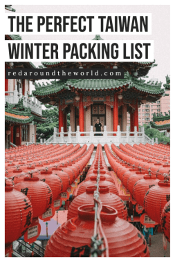 This is the perfect packing list for Taiwan in the winter. It's also the perfect Japan winter packing list. I will help you plan what to pack for Taiwan. Taiwan packing list | taiwan winter packing list | japan packing list | japan winter packing list | tokyo winter packing list | kyoto winter packing list | winter packing list japan | winter packing list tokyo | winter packing list taiwan
