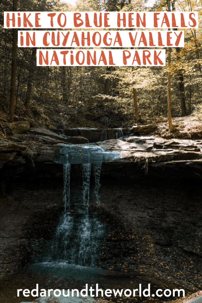 The Blue Hen Falls trail is one of the best things to do at Cuyahoga Valley National Park in Ohio. It's a great moderate hike to a waterfall and perfect in fall. blue hen falls hike | blue hen falls trail | blue hen falls ohio | blue hen falls cuyahoga valley | cuyahoga valley national park | cuyahoga national park | cuyahoga valley national park hiking | ohio vacation | ohio things to do