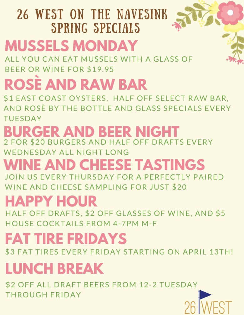 26 West on the Navesink Weekly Specials