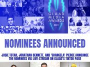 Josie Totah, 'Shangela' Pierce, and Jonathan Bennett announce the nominees via live-stream on GLAAD's TikTok page