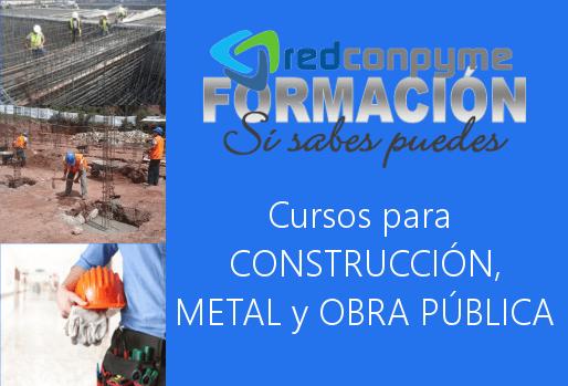 RECONPYME-Formacion cursos construccion, metal y obra publica