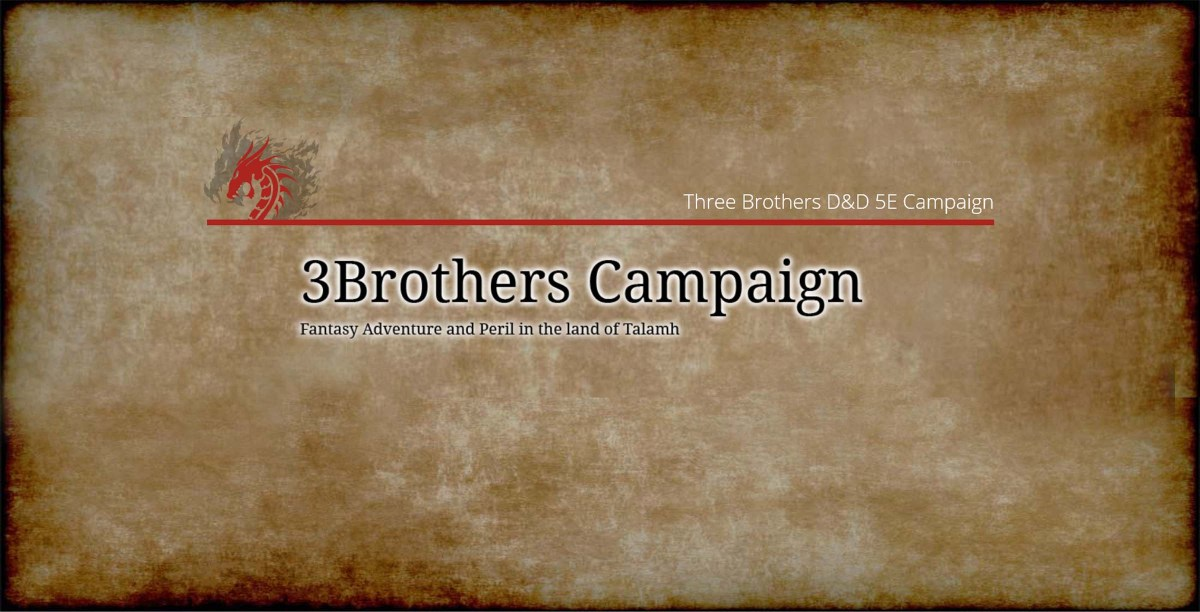 3Brothers D&D 5E Campaign Episode 2: Kortis lives!