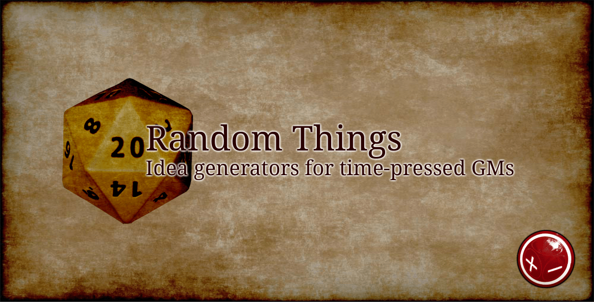 Random Things: D&D 5E trinkets for a savage world